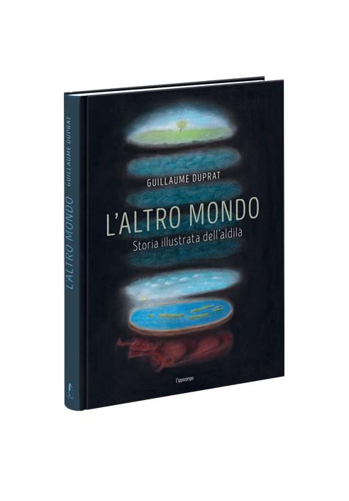 laltro-mondo-storia-illustrata-dellaldila